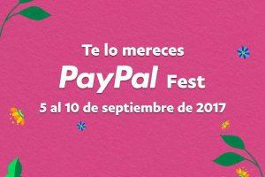 PayPal Fest 2017 ofertas del 5 al 10 de Septiembre