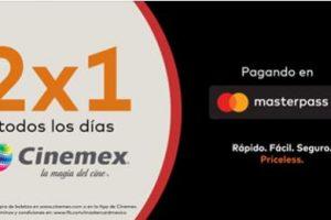 Cinemex 2×1 en entradas con Masterpass de MaterCard