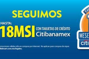 Walmart – El mejor martes del año 18 MSI + 1 mes de regalo con CitiBanamex