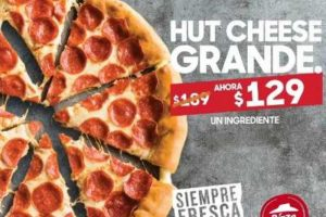Promoción Pizza Hut Hut Cheese Grande de 1 Ingrediente a $129