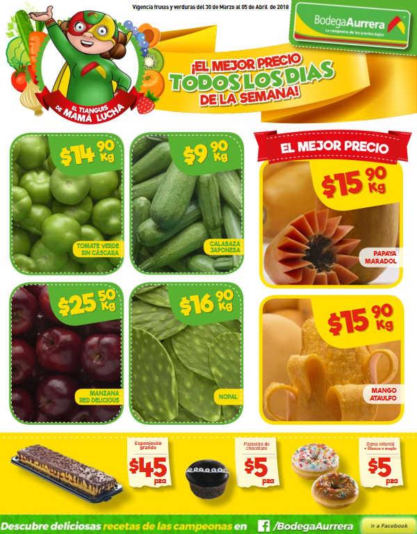 Bodega Aurrera: frutas y verduras tianguis de mamá lucha 30 de Marzo al 5 de Abril 2018