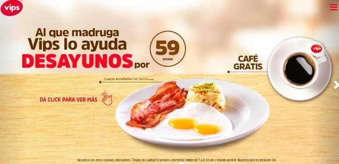 Vips: Desayunos por $59 + Café Gratis al 28 de marzo 2018