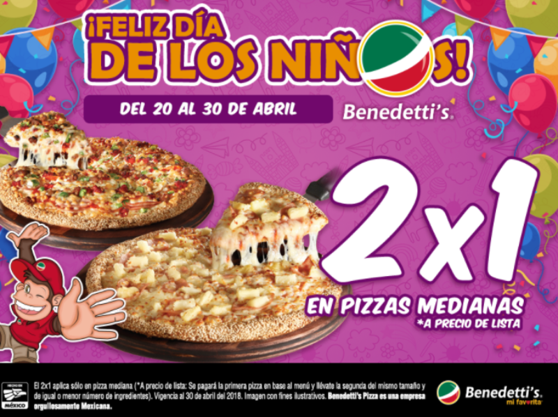 Benedettis: Promoción día del niño 2×1 en pizzas medianas al 30 de abril