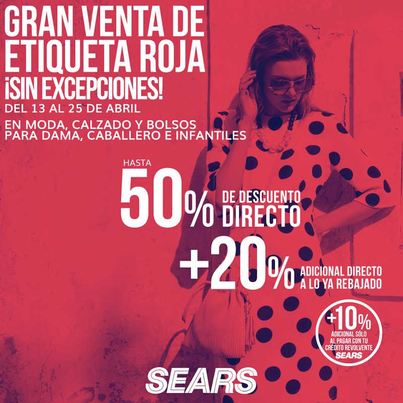 Gran Venta de Etiqueta Roja Sears del 13 al 25 de Abril 2018