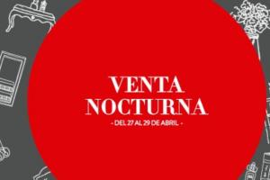 Gran Venta Nocturna The Home Store del 27 al 29 de abril 2018