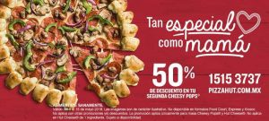 Pizza Hut 50% de descuento en segunda Pizza Cheesy Pops