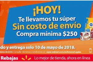 Envío GRATIS Walmart Súper jueves 10 de mayo 2018