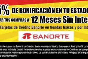 Chedraui: 5% de bonificación con Banorte y MSI con otros Bancos