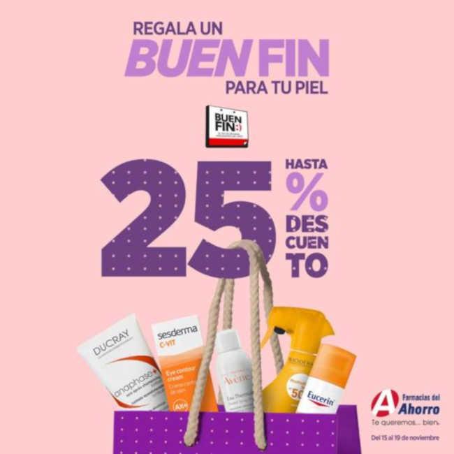 El Buen Fin 2018 Farmacias del Ahorro: 25% de descuento en cuidado de la piel