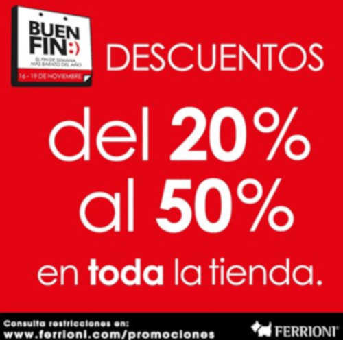 El Buen Fin 2018 Ferrioni: Hasta 50% de descuento en toda la tienda