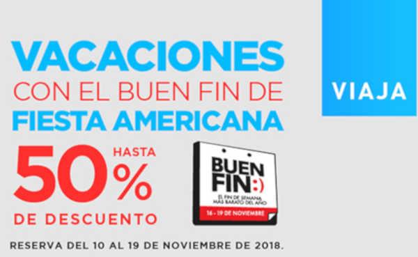 Fiesta Americana El Buen Fin 2018: Hasta 50% de descuento + 6 MSI