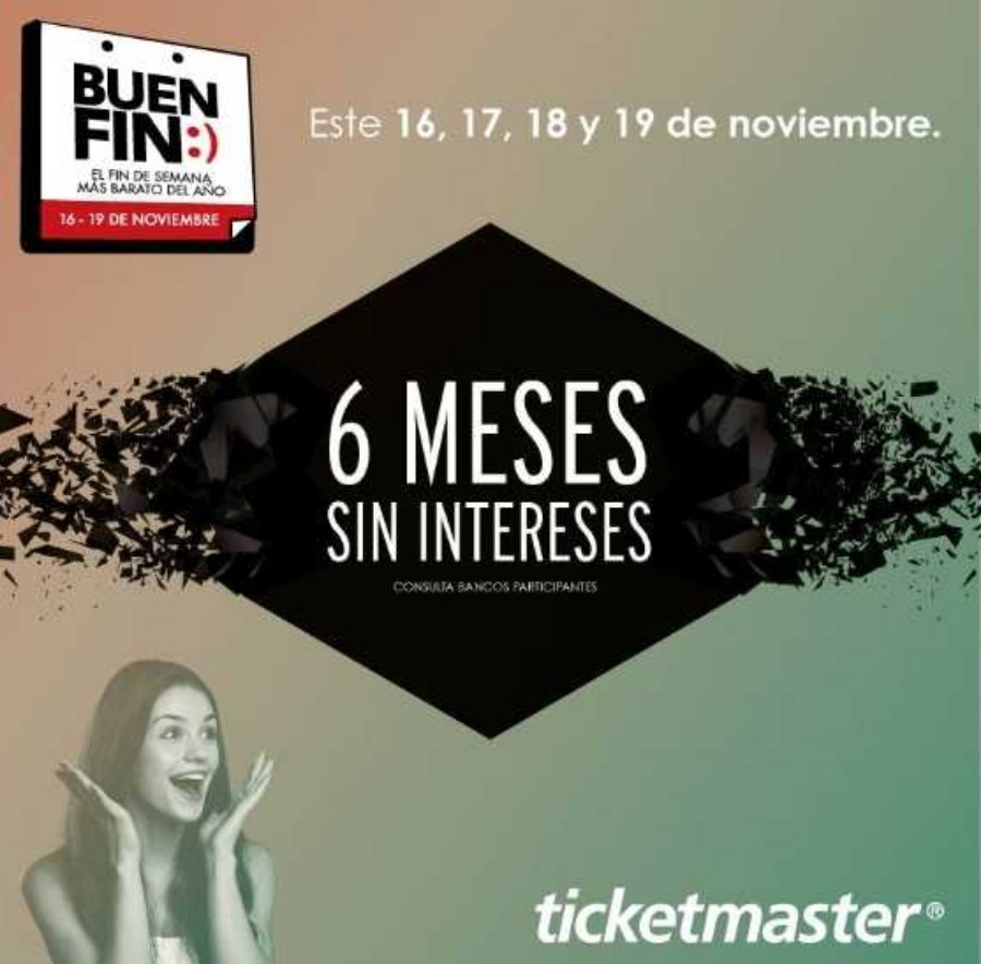 Ofertas Ticketmaster El Buen Fin 2018: 6 meses sin intereses