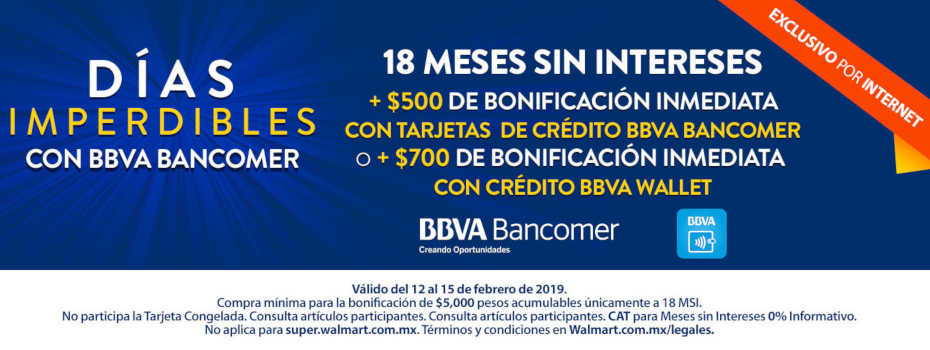 Promoción Walmart Días Imperdibles Bancomer: $700 de bonificación