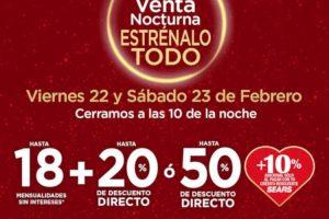 Gran Venta Nocturna Sears 22 y 23 de febrero de 2019