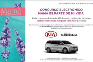 Concurso Liverpool Día de las Madres Gana Camioneta Kia Sedona 2019