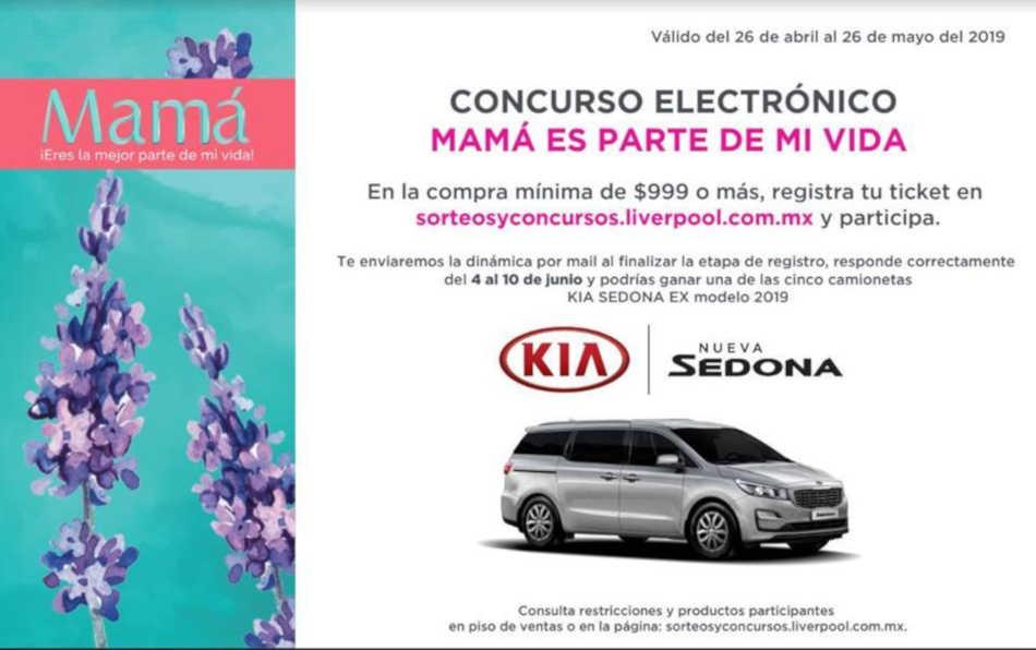 c885b445a Promoción Liverpool Día de las Madres Gana Camioneta Kia Sedona 2019