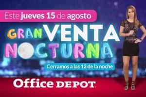 Office Depot Venta Nocturna 15 de agosto de 2019