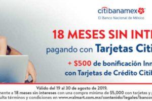 Walmart: $500 de descuento + 18 meses sin intereses con CitiBanamex