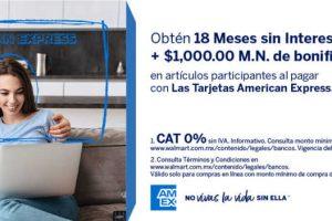 Walmart: 18 meses sin intereses y $1000 de bonificacion con American Express