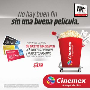Cinemex Buen Fin 2019: Hasta 10 boletos por $379