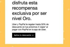 Promoción clientes Oro Uber Hasta 50% de descuento con Paypal