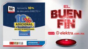 Buen Fin Elektra: 10% de descuento + 10% bonificación con Citibanamex y 30% con Banorte