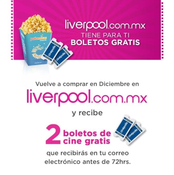 Promoción Liverpool 2 boletos de cine gratis en compras online diciembre