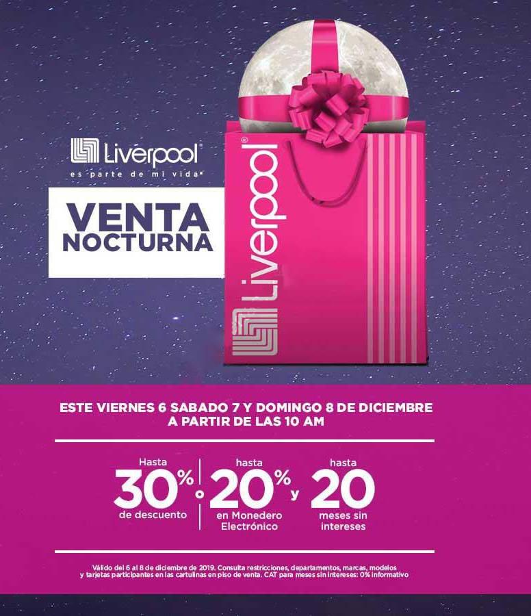 Venta Nocturna Liverpool del 6 al 8 de diciembre 2019