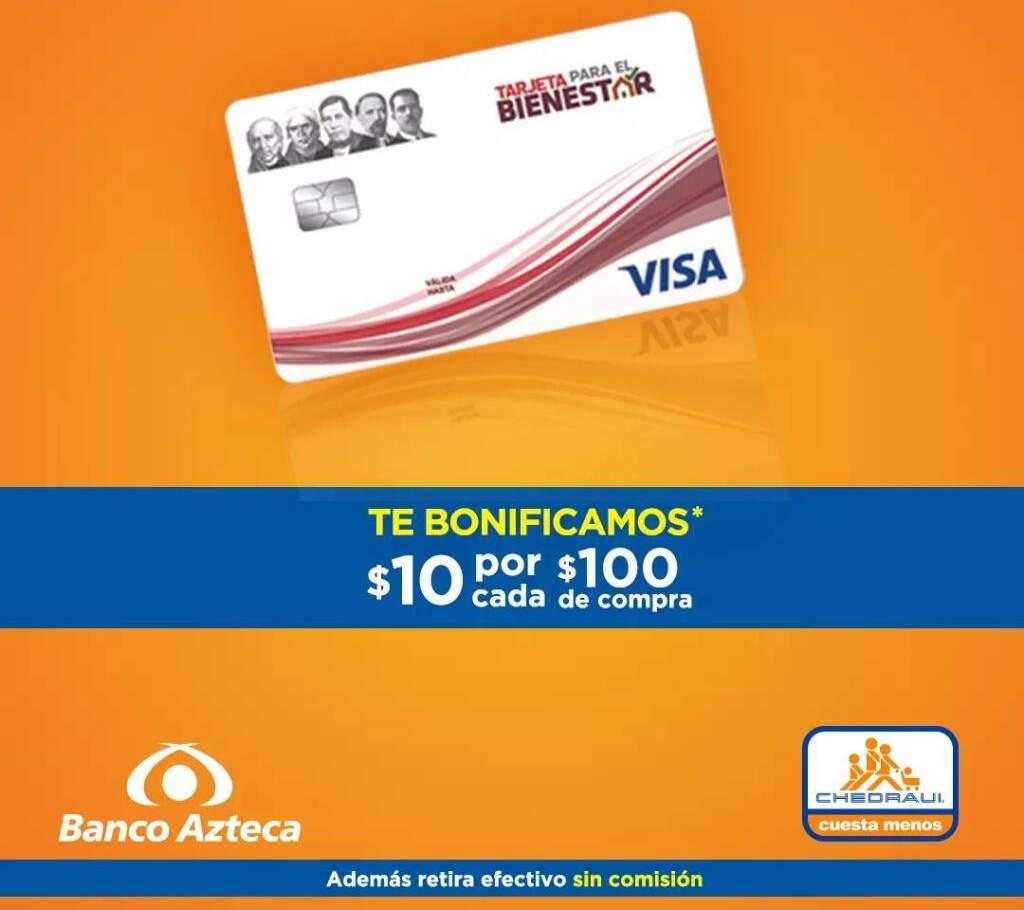 Chedraui: $10 de bonificación en monedero con tarjeta para el Bienestar