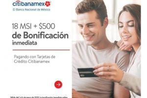 Walmart - $500 de bonificación y 18 msi con Citibanamex enero 2020