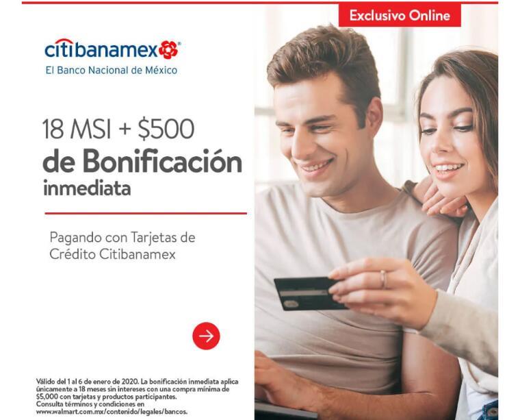 Walmart – $500 de bonificación y 18 msi con Citibanamex enero 2020