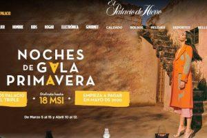 Palacio de Hierro Noches de Gala Primavera 2020 puntos Palacio al triple + 18 MSI