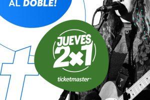 Jueves 2x1 en Ticketmaster 5 de Marzo de 2020