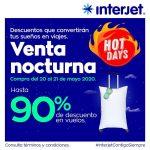 Interjet Venta Nocturna Hot Sale 2020: Hasta 90% de descuento en vuelos