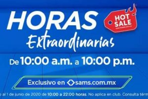 Promociones Hot Sale en Sams Club Horas Extraordinarias