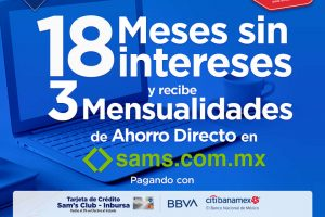 Sams Club - Hot Sale 2020 / 18 meses sin intereses + 3 de bonificación