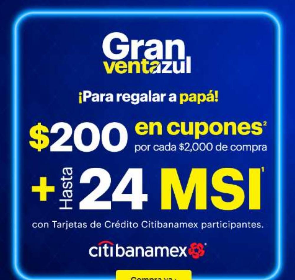 Best Buy Gran Venta Azul día del Padre: $200 en cupones por cada $2,000 + hasta 24 msi