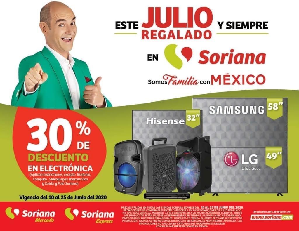 Soriana – Julio Regalado 2020 / 30% de descuento en toda la Electrónica
