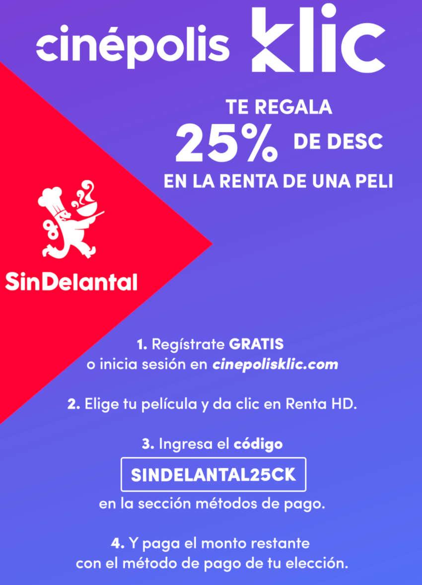 Cinépolis Klic: Cupón de 25% de descuento gracias a Sin Delantal