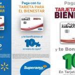 Tarjeta Para El Bienestar: 10% de bonificación en Walmart, Bodega Aurrerá y Superama