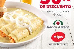 Vips: 30% Descuento en consumo personal pagando con Banco Azteca