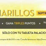 Palacio de Hierro: Días Amarillos 17 y 18 de septiembre 2020