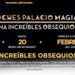 Noches Palacio Magia 2020 Gana Regalos + 30% de descuento y 20msi