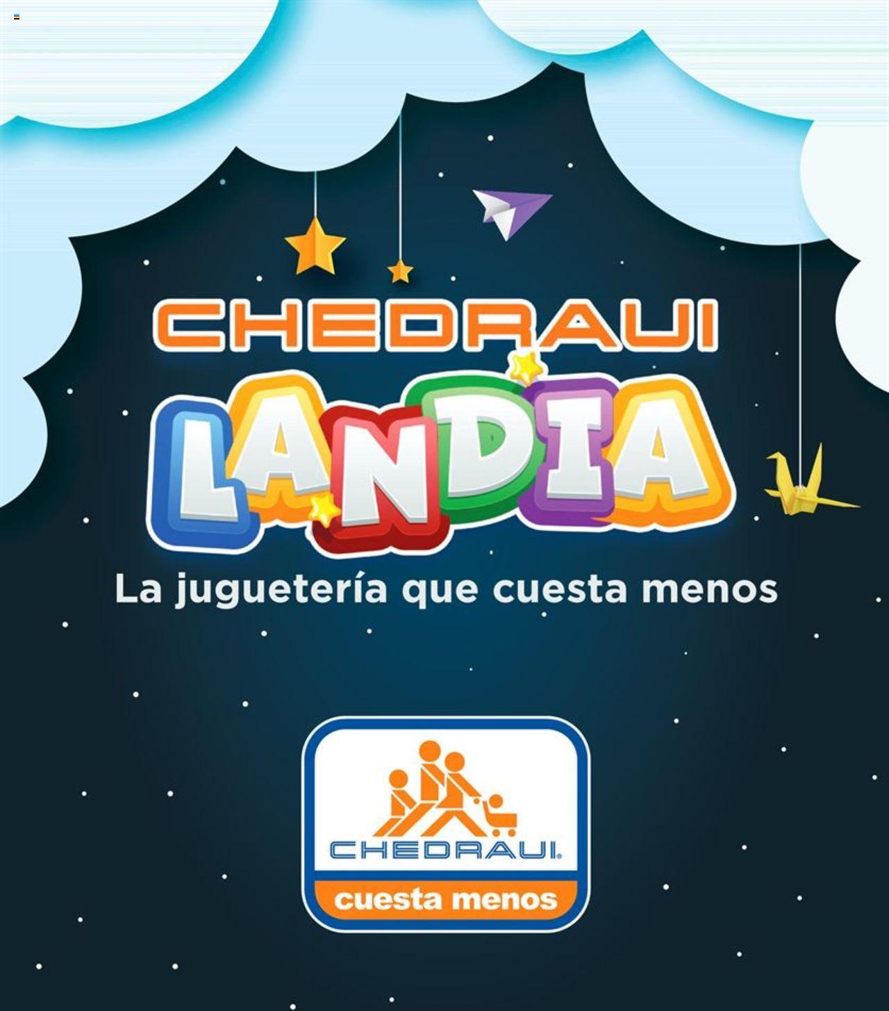 Chedraui – Folleto Chedrauilandia del 15 de octubre 2020 al 15 de enero 2021