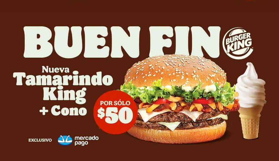 Burger King Buen Fin 2020: Hamburguesa Tamarindo King + Cono por $99
