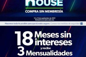 Open House Sams Club 2021: 18 meses sin intereses y 3 de bonificación